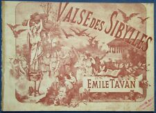 DANCE PIANO GF PARTITION XIX VALSE DES SIBYLLES ÉMILE TAVAN 1884 ILL ROYET
