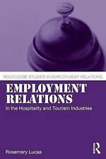 Employment Relations in the Hospitality and Tourism Industries (Routledge Studie
