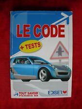 @  LE CODE DE LA ROUTE - édition sécurité routière - EDISER Septembre 2008
