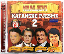 2CD KRALJEVI KAFANSKE PJESME 2 compilation 2011 beslic kemal serif serbezovski