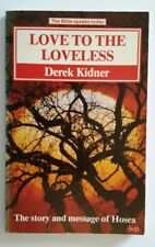 Love To The Trees: The Story And Message Of Hosea