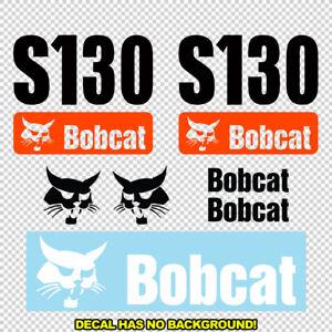 Bobcat S130 S 130 New Skid Steer Set Vinyl Decal Sticker - FREE SHIPPING