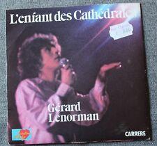 Gerard Lenorman, l'enfant des cathedrales / monsieur le grand . , SP - 45 tours