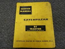 Caterpillar Cat D7 Crawler Tractor Dozer Shop Service Repair Manual Book