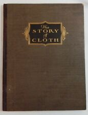 Hickey-Freeman Co. / Story of Cloth Compiled as Practical Handbook for Men Who