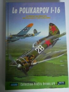 Le Polikarpov I-16     Lela Presse   Cony - Ledet