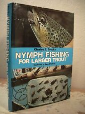 NYMPH FISHING FOR LARGER TROUT Brooks HC/DJ Fly Fishing Strategies Techniques
