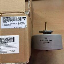 Rheostat (variable) made by Vishay  P250 series   P250 50 220R 10% AOY     Z1108