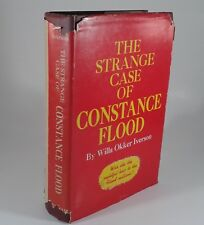 """The Strange Of Constance Flood"" by Willa Okker Iverson. HC First 1956 Signed"