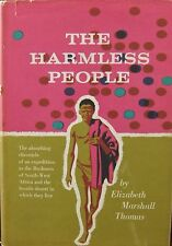 The Harmless People by Elizabeth Marshall Thomas, h/c, d.w. Knopf New York, 1957