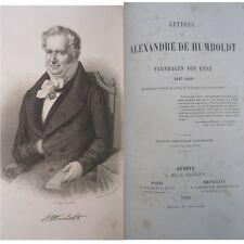 Lettres de Alexandre de Humboldt à Varnhagen von Ense 1827 1858