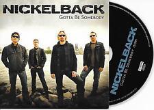NICKELBACK - Gotta be somebody PROMO CD SINGLE 1TR DUTCH CARDSLEEVE 2008