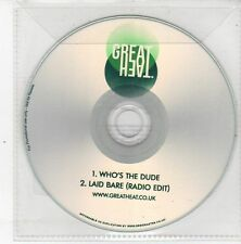 (DS550) Great Heat, Who's The Dude / Laid Bare - 2013 DJ CD