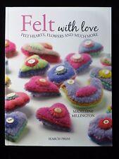 FELT WITH LOVE - FELT HEARTS FLOWERS & MORE by Madeleine Millington