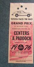 New listing 1976 Watkins Glen F1 race ticket pass Paddock USGP James Hunt Formula 1
