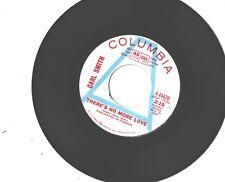 CARL SMITH--7'-PROMO 45---(THERE'S NO MORE LOVE)---EX