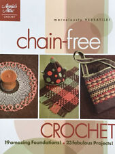 Crochet  Pattern Leaflet   Chain - Free Crochet 19 Foundations and 23 Projects