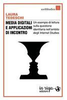 Media digitali e applicazioni di incontro. Un esempio di lettura sulla questione