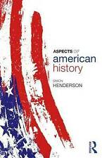 Aspects of American History, Henderson, Simon, Used; Good Book
