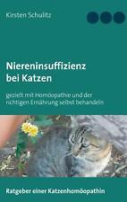 Kirsten Schulitz  Niereninsuffizienz bei Katzen Homöopathie Ratgeber Ernährung