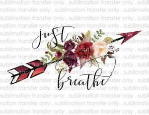 Just Breathe Arrow Waterslide Decals for Tumblers & Furniture - Permanent