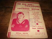 LUCIENNE BOYER - PARTITION NE DIS PAS TOUJOURS !!!!!!!!