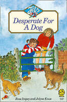 Impey, Rose, DESPERATE FOR A DOG (Jets), Very Good Book