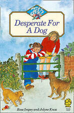 DESPERATE FOR A DOG (Jets), Good Condition Book, Impey, Rose, ISBN 9780006730071