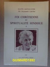 Foi chrétienne et Spiritualité Hindoue tome II Noutte Genton-Sunier