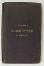 HISTORY OF GRACE CHURCH, Jamaica, L. I., Antiquities of the Parish Church