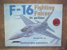 General Dynamics F-16 Fighting Falcon in Action book - Squadron/Signal #53