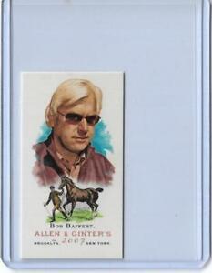AWESOME 2007 ALLEN & GINTER BOB BAFFERT MINI CARD #139 ~ HORSE RACING LEGEND