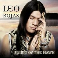 "LEO ROJAS ""SPIRIT OF THE HAWK"" CD 12 TRACKS NEU"