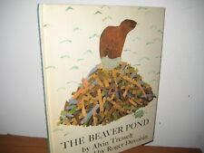 The Beaver Pond/ hardback/ Tresselt/ Roger Duvoisin/ science/ 1970