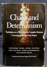 Chaos and Determinism: Turbulence a Paradigm for Complex Systems Well Used Book