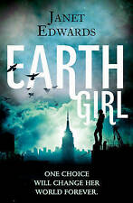 Earth Girl by Janet Edwards (Paperback) Book