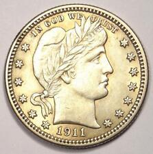 1911 Barber Quarter 25C - Choice AU / UNC Details - Rare Date Coin!