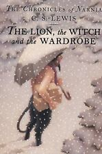 Chronicles of Narnia: The Lion, the Witch and the Wardrobe by C. S. Lewis.