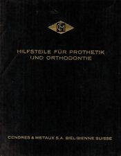 Cendres Metaux, Hilfsteile Prothetik Orthodentie, Amalgame Labor-Fourniture 1960