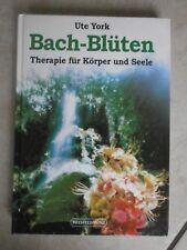 Buch - Bach-Blüten - Therapie für Körper und Seele von Ute York
