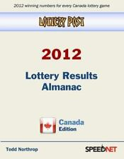 Lottery Post 2012 Lottery Results Almanac, Canada Edition by Todd Northrop...