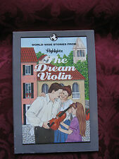 Worldwide Stories from HighlightsThe Dream Violin and 14 other stories