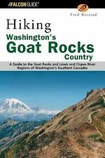 Hiking Washington's Goat Rocks Country: A Guide to the Goat Rocks and Lewis and