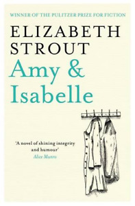 Amy & Isabelle, Very Good Condition Book, Strout, Elizabeth, ISBN 9781849833042