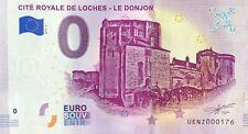 BILLET 0 ZERO EURO  SOUVENIR  CITE ROYALE DE LOCHES LE DONJON 2019-2