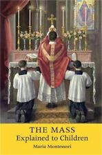 The Mass Explained to Children (Paperback or Softback)