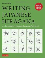 Writing Japanese Hiragana: An Introductory Japanese Language Workbook by Jim Gle