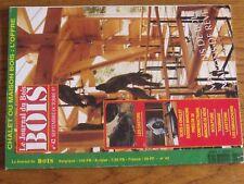 $$$ Revue Le Journal du Bois N°42 CastorsScies a ongletMaisons de bois