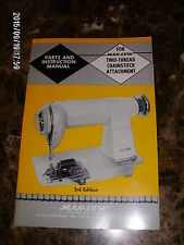 Parts & Instructions Manual for Man-Sew two-thread chainstitch attachment