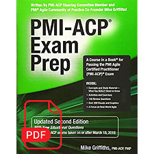 Pmi-Acp Exam Prep by Mike Griffiths, Updated 2nd Edition